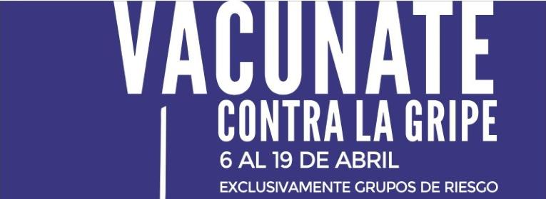 CAMPAÑA VACUNACION EXCLUSIVA PARA GRUPOS DE RIESGO