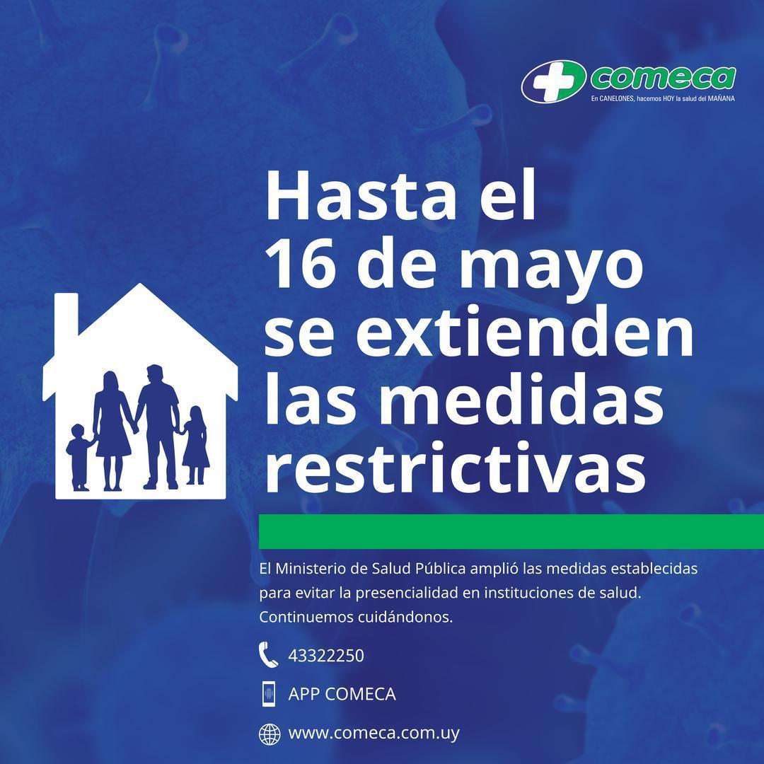 HASTA EL 16 DE MAYO SE EXTIENDEN LAS MEDIDAS RESTRICTIVAS